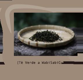 [Tè Verde a WabiSabiCulture]